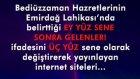 """Bediüzzaman Hazretlerinin Emirdağ Lahikası'nda belirttiği """"Ey yüz sene sonra gelenler!"""" ifadesini de"""