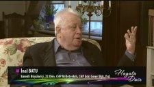 Emekli Büyükelçi ve CHP Eski Milletvekili İnal Batu katılımıyla, Hayata Dair - 2. bölüm