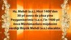 """Ahirzaman alametleri ve büyük islam alimlerinin açıklamaları; """"Hz. Mehdi (a.s.) bu yüzyılda gelmeyec"""