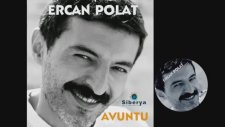 Ercan Polat - Avuntu