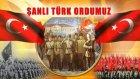 Şanlı Türk Ordumuz