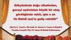 Hz. Mehdi (as)'ın İstanbul'a gelişini insanlara haber veren büyük alamet