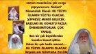 Nimetullah Hocaefendi bu yüzyıl İslam'ın yüzyılı olacak diyor. (Bu açıklamayı 30 Ağustos 2008 tarihl