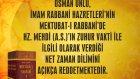 Osman Ünlü, İmam Rabbani Hazretleri'nin Mektubat-ı Rabbani'de Hz. Mehdi (a.s)'ın zuhur vakti ile ilg