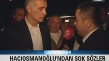 Hacıosmanoğlu - Aziz Yıldırım Önce Askerliğini Yapsın