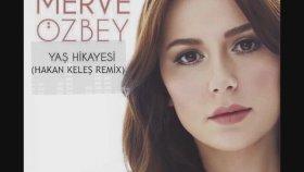 Erdem Kınay & Merve Özbey - Yaş Hikayesi (Hakan Keleş Remix)