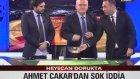 Ahmet Çakar'ın UEFA Kurasının Aynısını Çekmesi