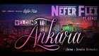 Nefer Flex - Welcome to Ankara Feat. Gökçe (Inna - Inndia Remake)