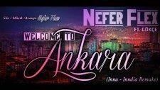 Nefer Flex - Welcome to Ankara Feat. Gökçe (Inna - Inndia Remake)