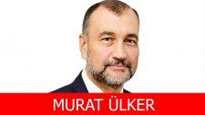 Murat Ülker Kimdir?