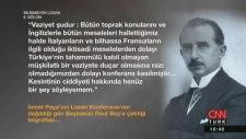 Bilinmeyen Lozan - Taha Akyol - 6. Bölüm