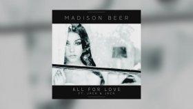 Madison Beer ft. Jack & Jack  - All For Love