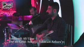 Yenikentli Ali Uğur - Yaygara - Yakacam Ankara'yı - Kundurası Bez Yarim