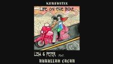 Lisa & Peter feat. Nurullah Çaçan - Life On The Bike (Official Audio)