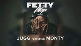 Fetty Wap Feat. Monty - Jugg