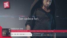 Hasan Gürol - Farkına Var ( Official Lyric Video)