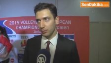 2015 Cev Dela Bayanlar Avrupa Şampiyonası: Türkiye - Azerbaycan Maçının Ardından