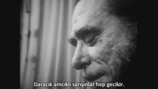 Charles Bukowski - Kameralar Hep Gecikir