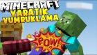 Minecraft YARATIK YUMRUKLAMA !! - ZOMBİLER TECAVÜZ EDİYOR BANA!