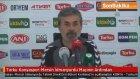 Torku Konyaspor-Mersin İdmanyurdu Maçının Ardından