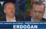 Recep Tayyip Erdoğan  Şehit Babası & Esma'nın Babası