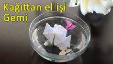 Kağıt katlama - Gemi (Origami - Ship)