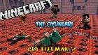 ÇİŞ TUTMAK? - TNT Oyunları - Minecraft Tnt Games