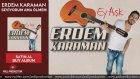 Erdem Karaman - Seviyorum Ama Ölmem