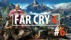 Far Cry 4 Bolum 6