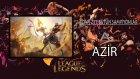 A'dan Z'ye #9 - Azir Orta Koridor | Drift'in Kralı