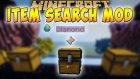 ARADIĞINIZ EŞYAYI KOLAYCA BULUN !! (ITEM SEARCH MOD) - Minecraft Mod Tanıtımları #109