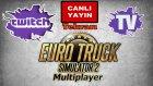 Euro Truck Simulator 2 Multiplayer [Twitch Yayın Tekrarı]