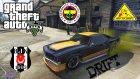 GTA 5 [PC] Fenerbahçeli Beşiktaşlı Drift