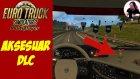 Kabin DLC'si | Euro Truck Simulator 2 Türkçe Multiplayer