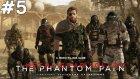 Metal Gear Solid V The Phantom Pain  - Temiz Görev - Bölüm 5