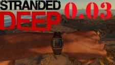 Stranded Deep #TÜRKÇE# Yeni Update ile Beraber Neler Geldi