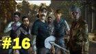 The Walking Dead Bölüm 16 // Episode 3 SON