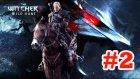 The Wicther: 3 Wild Hunt Bölüm 2 // Başlayalım