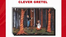 Clever Gretel - Selected Fairy Tales From The Brothers Grimm