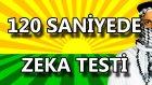 Zeka Testi ! IQ Seviyenizi Değerlendirin