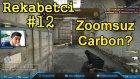 Zoomsuz Carbon LAAN! + ''FaceCam'' CS (Rekabetci #12) BLoodRappeR