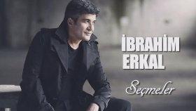 İbrahim Erkal - En İyiler