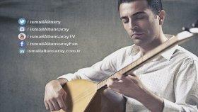 İsmail Altunsaray - Dertli Anam