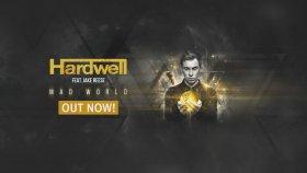 Hardwell - Feat. Jake Reese - Mad World