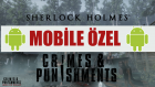 Sherlock Holmes Crimes And Punishments - Bölüm 6 - ARŞİVLER BURADA!