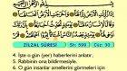 107. Zilzal - Arapça Okunuşlu - Mealli Kur'an-ı Kerim Hatim Seti