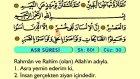 111. Asr - Türkçe Okunuşlu - Mealli Kur'an-ı Kerim Hatim Seti