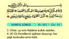 114. Kureyş - Türkçe Okunuşlu - Mealli Kur'an-ı Kerim Hatim Seti