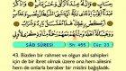 45. Sad - Türkçe Okunuşlu - Mealli Kur'an-ı Kerim Hatim Seti