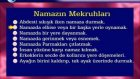 Ders 8 - Namazın Sünnetleri ve Mekruhları